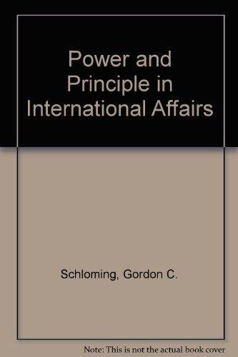 9780155707634: Power and Principle in International Affairs