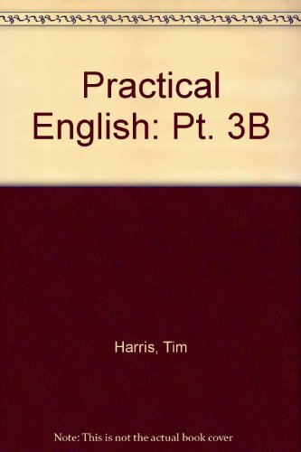 Practical English 3B (Pt. 3B) (0155709305) by Rowe, Allan