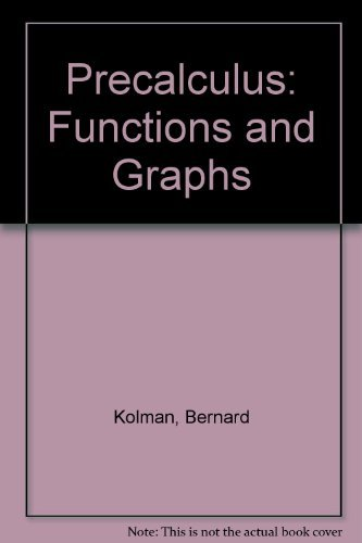 9780155710634: Precalculus: Functions and Graphs