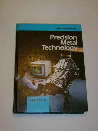 9780155710757: Precision Metal Technology