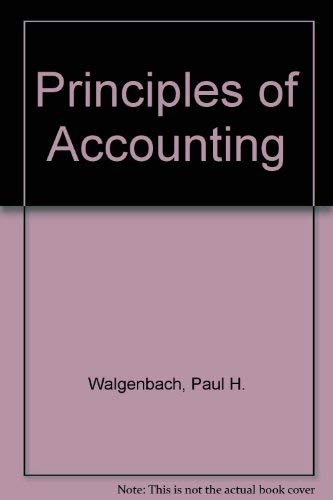 Principles of Accounting: Norman E. Dittrich;