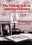 9780155719613: 002: The Private Side of American History: Readings in Everyday Life : Since 1865