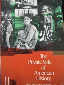 The Private Side Of American History: Readings: Nash, Gary B.