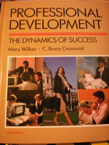 9780155720060: Professional Development: The Dynamics of Success