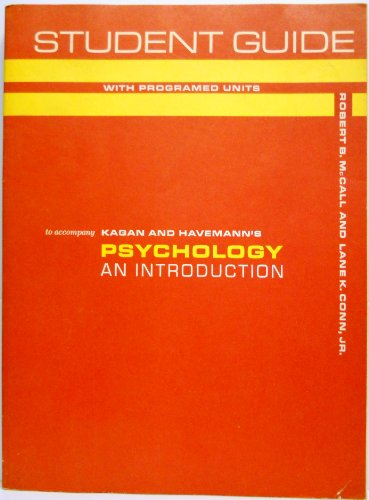 9780155726024: Student guide with programed units to accompany Kagan and Havemann's Psychology: an introduction