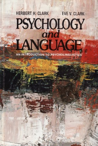 9780155728158: Psychology and Language: Introduction to Psycholinguistics