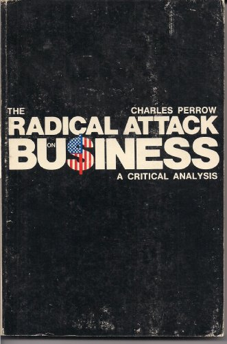 9780155750920: The Radical Attack on Business : A Critical Analysis