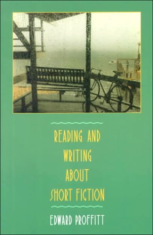 9780155755208: Reading and Writing about Short Fiction