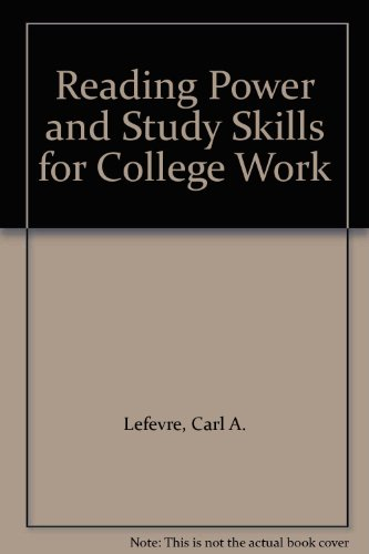 Reading Power and Study Skills for College: Lefevre, Carl A.