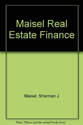 9780155758476: Maisel Real Estate Finance