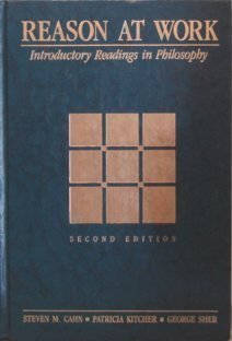 Reason at Work: Introductory Readings in Philosophy - Second Edition