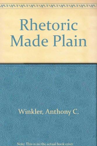 9780155770737: Rhetoric made plain