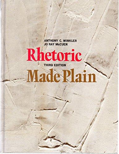 9780155770775: Rhetoric Made Plain