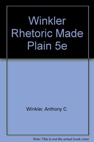 9780155770812: Rhetoric Made Plain