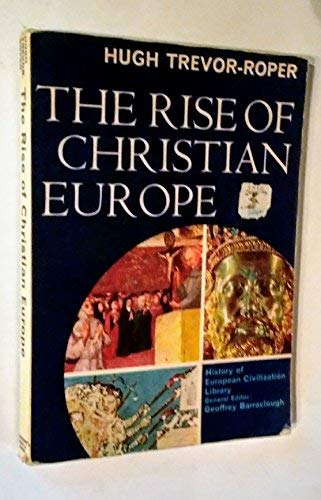 9780155771253: The Rise of Christian Europe