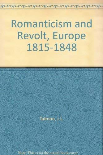 9780155773516: Romanticism and Revolt: Europe, 1815-1848