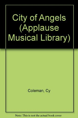 9780155783089: City of Angels (Applause Musical Library)
