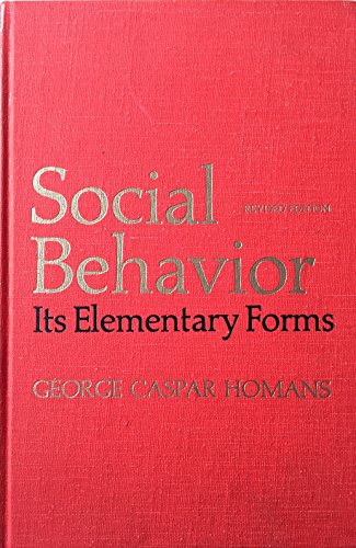 9780155814172: Social Behaviour: Its Elementary Forms