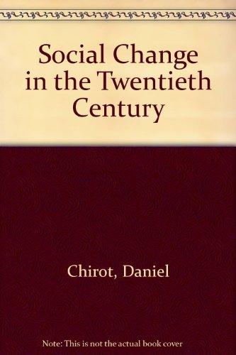 9780155814202: Social Change in the Twentieth Century