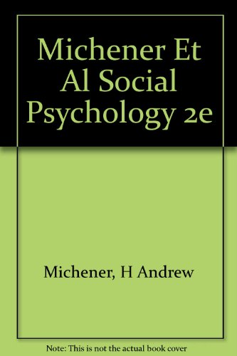 9780155814462: Michener Et Al Social Psychology 2e
