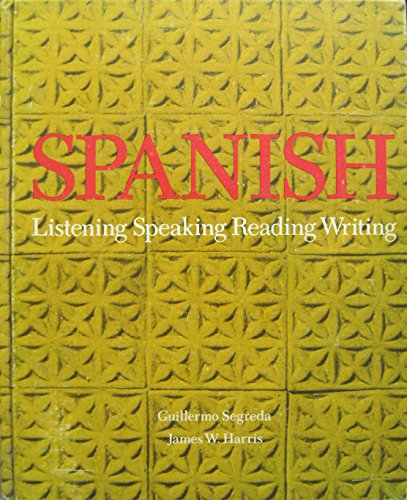 9780155830486: Spanish: Listening, Speaking, Reading, Writing
