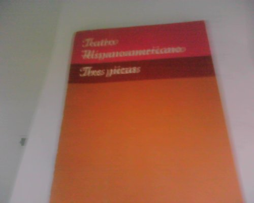 9780155894105: Teatro Hispanoamericano: Tres Pieza