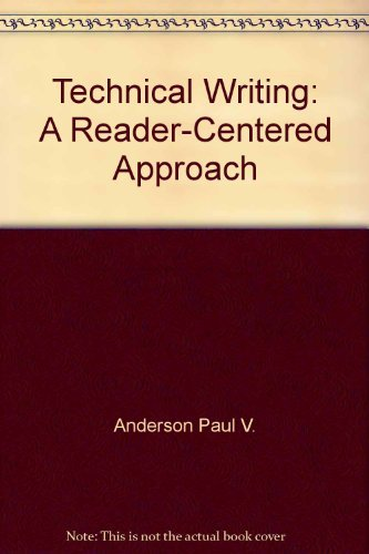 9780155896802: Technical Writing: A Reader-Centered Approach
