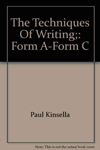 9780155897175: The Techniques Of Writing;: Form A-Form C