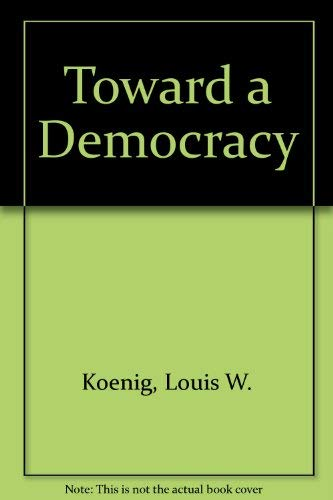 9780155921832: Toward a Democracy: A brief introduction to American government