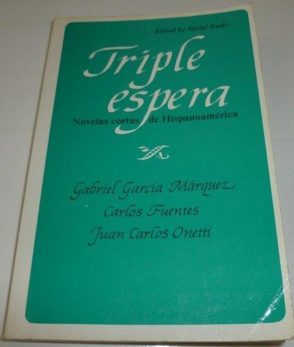 9780155923539: Triple Espera: Novelas Cortas De Hispano-America