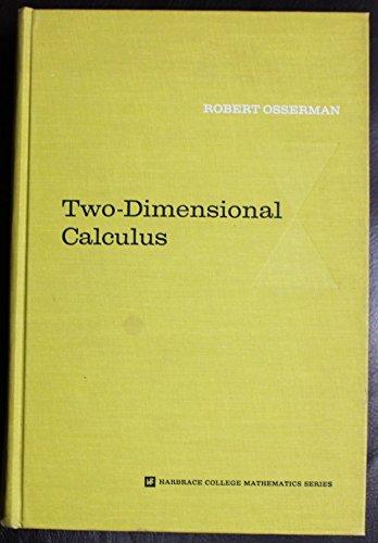 TWO-DIMENSIONAL CALCULUS.: Osserman, Robert.