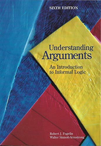 9780155926721: Understanding Arguments: Introduction to Informal Logic