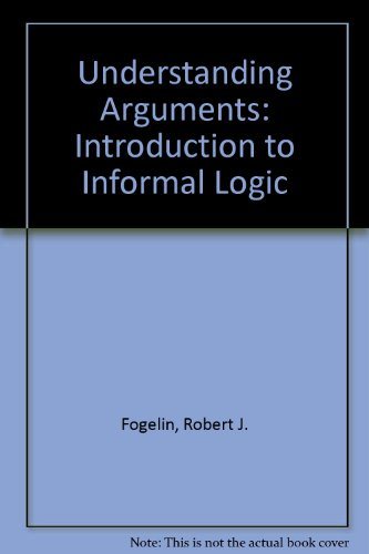 9780155928602: Understanding Arguments: Introduction to Informal Logic