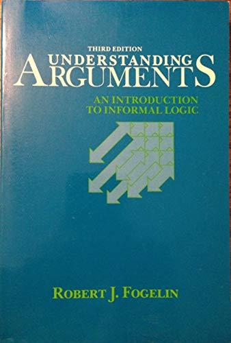 9780155928626: Understanding Arguments 3e
