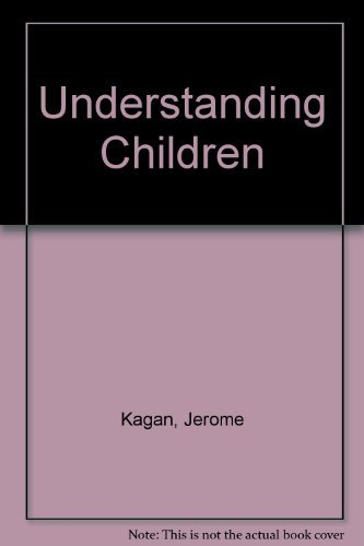 9780155928732: Understanding Children; Behavior, Motives, and Thought.
