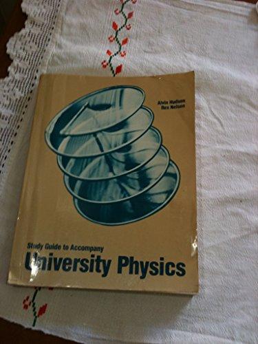 The study guide to accompany University physics,: Jesse, Kenneth E