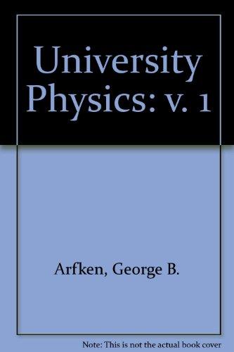 9780155929746: University Physics: v. 1