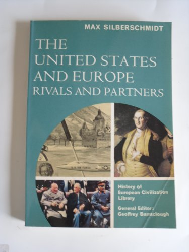9780155930209: The United States and Europe: Rivals and Partners (History of European civilization library)