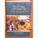 Vice and Virtue in Everyday Life: Introductory: Sommers, Christina, Sommers,