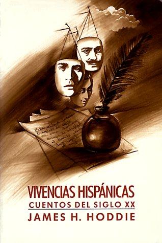 9780155949430: Vivencias Hispanicas: Cuentos Del Siglo XX