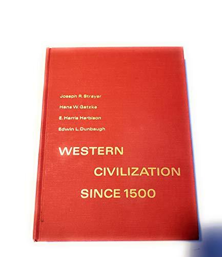 9780155952607: Western Civilization Since 1500