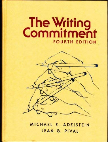 9780155978355: The writing commitment