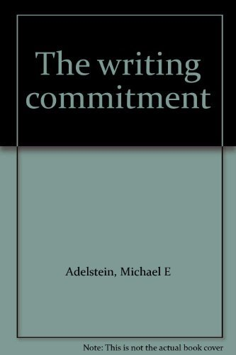 9780155978515: The writing commitment
