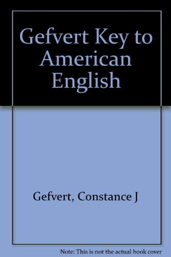 9780155978584: Gefvert Key to American English