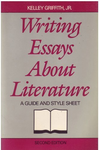 9780155978621: Writing Essays about Literature: A Guide and Style Sheet