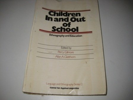 9780155990739: Children in and Out of School