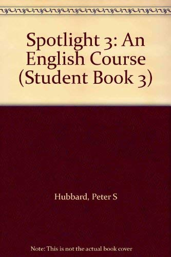 9780155993686: Spotlight 3: An English Course (Student Book 3)