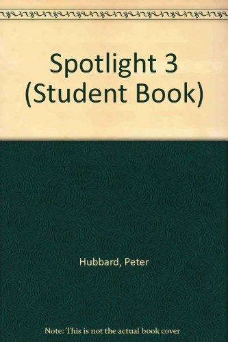 9780155995444: Spotlight 3: An English Course (Student Book)