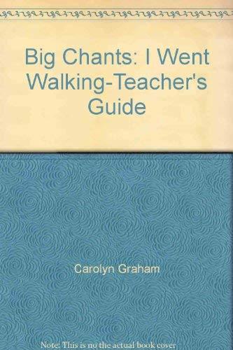 9780155998162: Big Chants: I Went Walking-Teacher's Guide