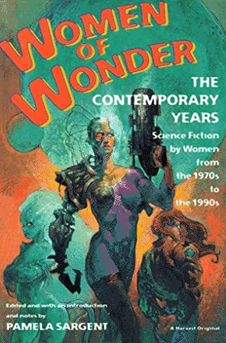9780156000338: Women of Wonder: the Contemporary Years: Science Fiction by Women